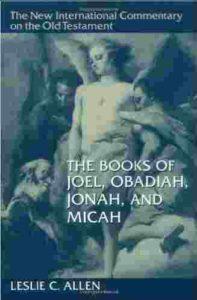 NIC Commentary Joel, Obadiah, Jonah Micah