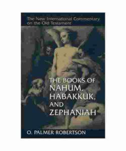 NIC Commentary Nahum, Habakkuk Zephaniah