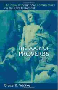 NIC Commentary Proverbs 2vols.