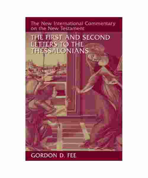 NIC Commentary First Second Thessalonians
