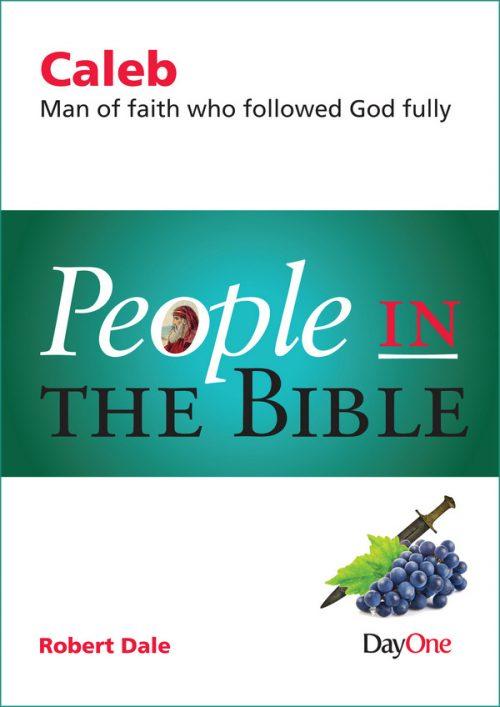 People in the Bible: Caleb