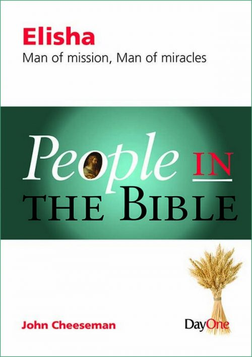 People in the Bible: Elisha