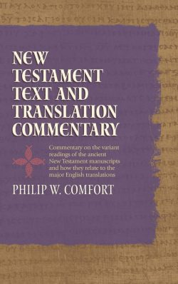 New Testament Text and Translation Commentary